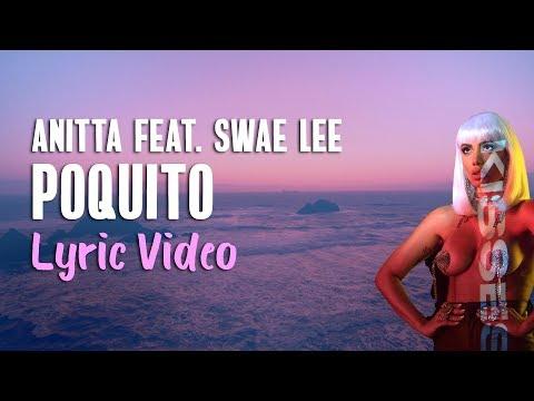 Anitta feat. Swae Lee - Poquito (English Lyrics) 💕