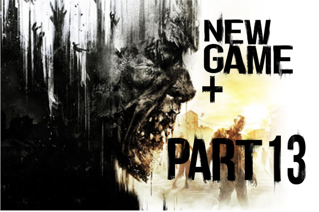 New Game Plus Dying Light