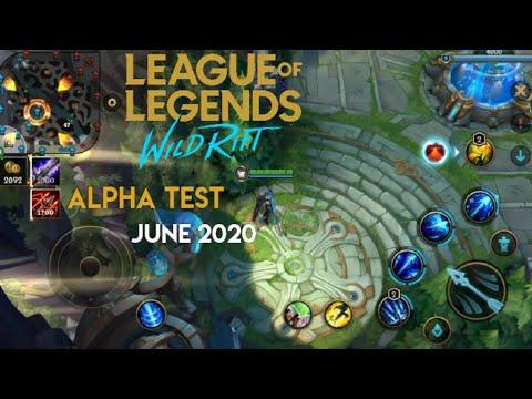 League of Legends: Wild Rift Alpha Test June 2020 ...