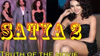 SATYA 2 Cast Unveils the Truth of Satya 2 movie - Special Episode.