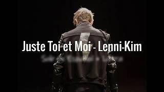 Lenni-Kim - Juste Toi et Moi (Sub en Español + Letra)