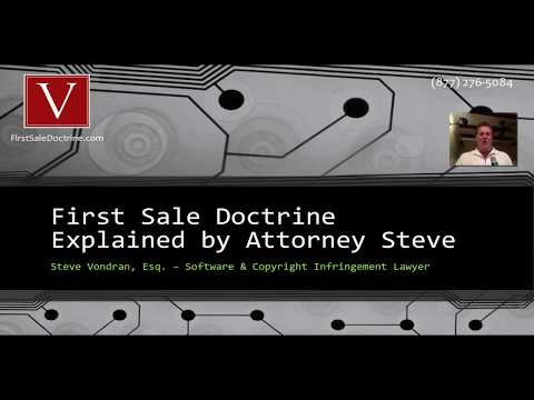 First Sale Doctrine - everything you need to know by Attorney Steve