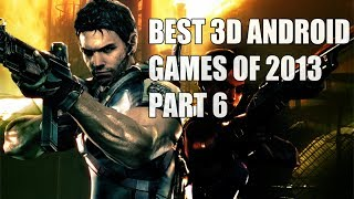 Top 14 Best 3d Android Games of 2013 Part 6