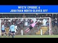 WFCTV Episode 6- Jonathan North -Gloves Off