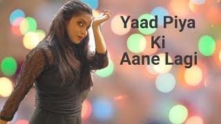 Yaad Piya Ki Aane Lagi || Neha Kakkar