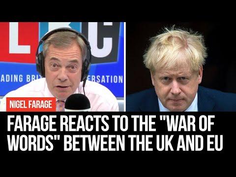 """Nigel Farage's Reaction to """"War Of Words"""" Between UK And EU"""