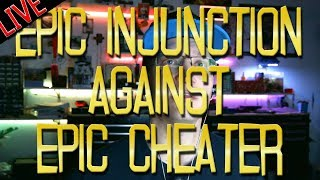 Epic Injunction against Epic Cheater
