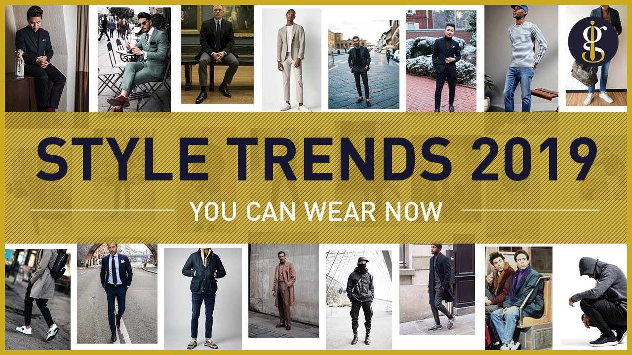 MEN'S FASHION TRENDS for 2019 To Wear Right Now | Style Inspiration 2