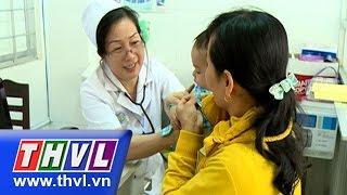 THVL | Sức khoẻ của bạn: Viêm phổi ở trẻ em và những biến chứng (02/12/2015)