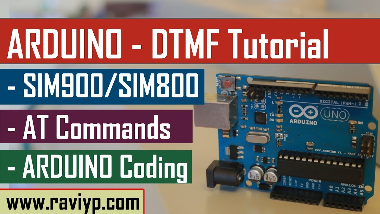 Arduino DTMF tutorial using SIM900/SIM800 modules - LIVE DEMO