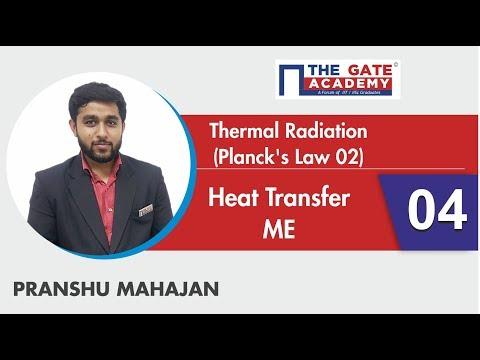 Thermal Radiation-04 (Planck's Law 02)   Heat Transfer   ME
