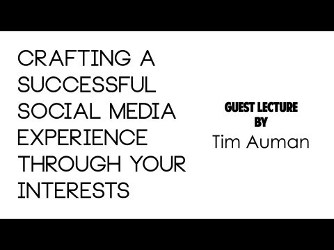 Crafting a Successful Social Media Experience from your Interests