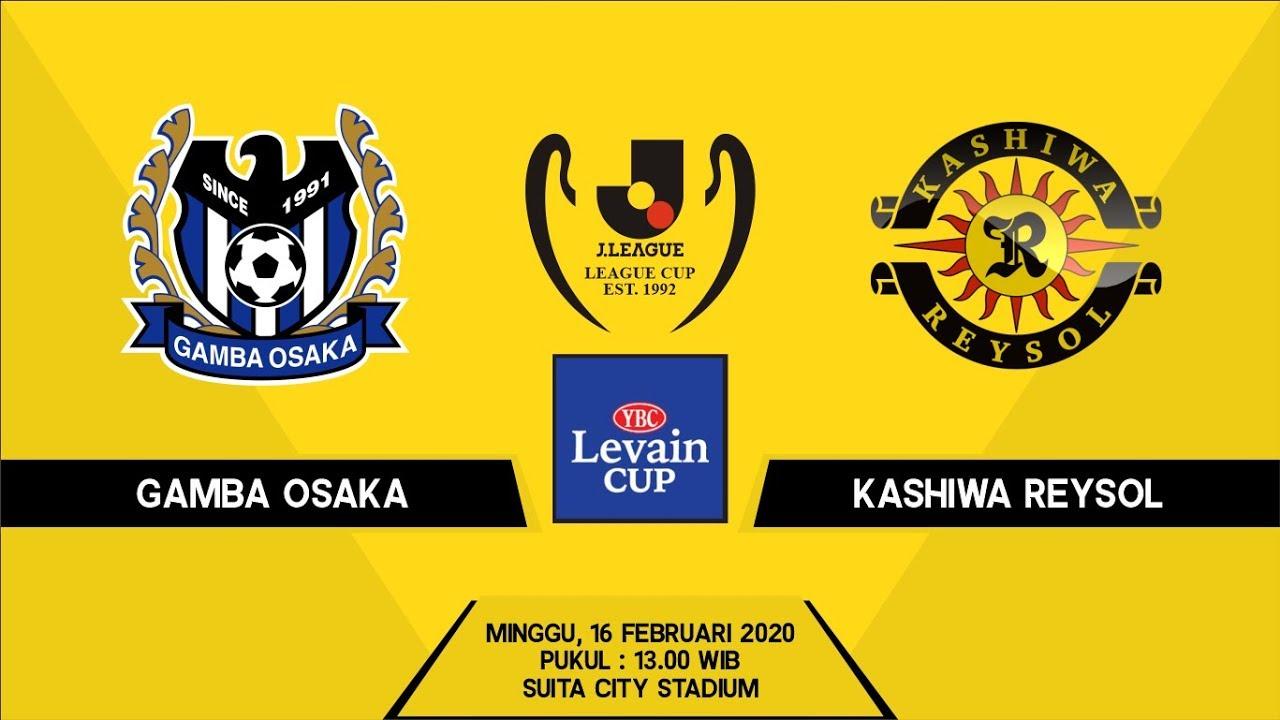 Prediksi Gamba Osaka Vs Kashiwa Reysol 16 02 20 Jadwal Prediksi Acehbet303 Youtube