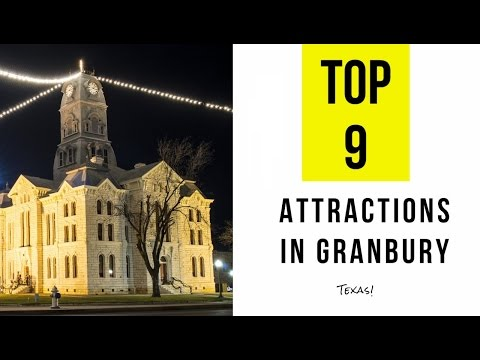 Top 9. Best Tourist Attractions in Granbury - Texas