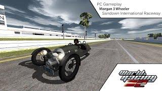 World Racing 2: Morgan 3 Wheeler // Sandown International Raceway - PC Gameplay