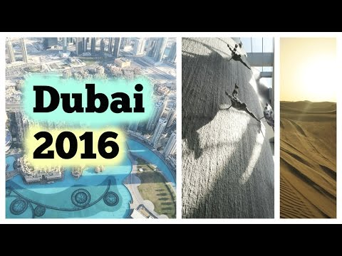 Dubai Vlog | February 2016