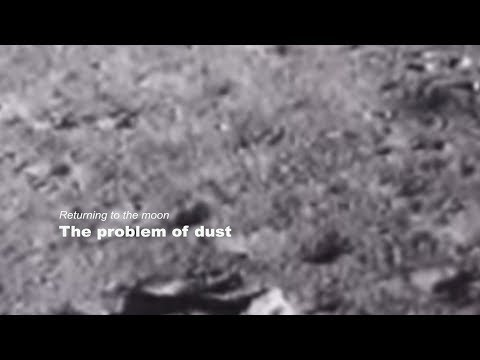Returning to the moon: The problem of dust