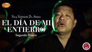 El Día de Mi Entierro - Segundo Rosero (Videoclip Oficial) thumbnail