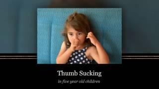 Thumb Sucking in Five Year Children
