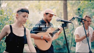 "Travis Birds & Club del río ""Erosión"""