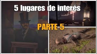 Guia: localización 5 lugares de interés PARTE 5 - Red Dead Redemption 2 en español