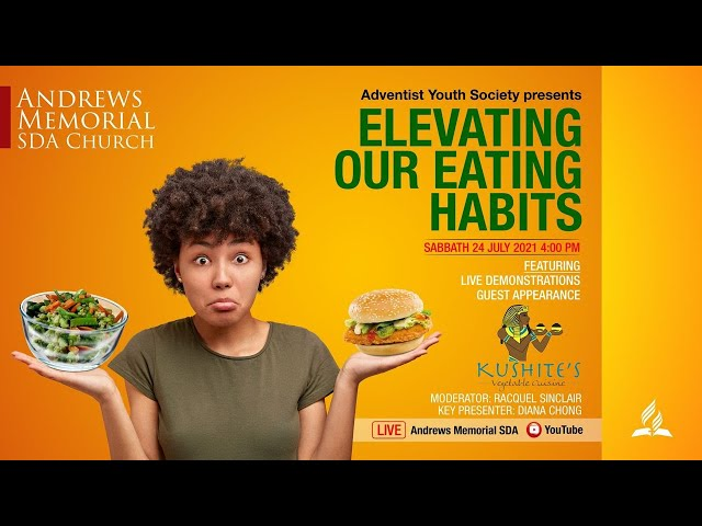 AYS    Elevating Our Eating Habits    July 24, 2021
