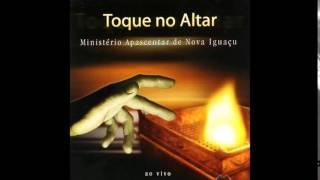 Min. Apascentar de Nova Iguaçu - Toque no Altar - Sacia-me