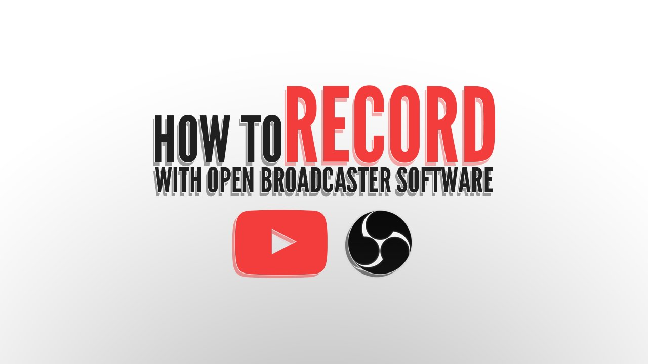 How To Record Gameplay Without Lag Using OBS (Open Broadcaster Software) -  Tutorial