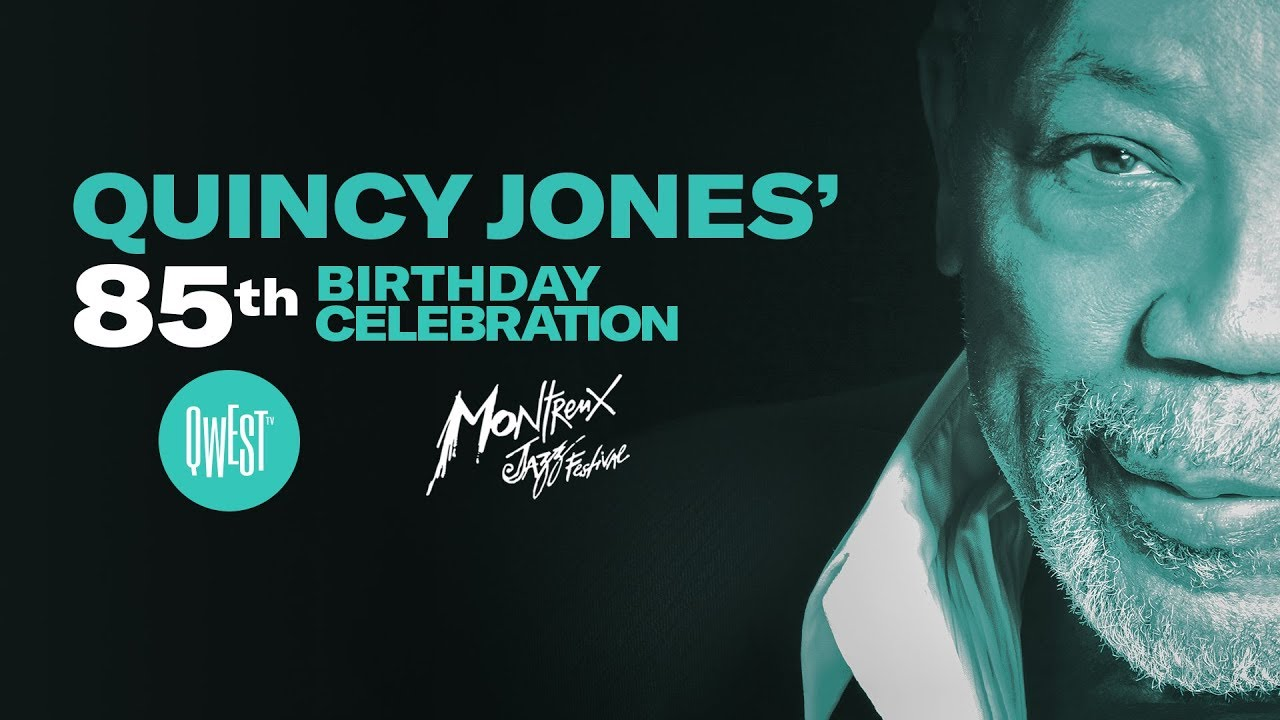 Quincy Jones 85th Birthday Party At MJF O NOW ON QWEST TV