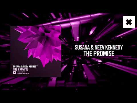 Susana & Neev Kennedy - The Promise (Amsterdam Trance)