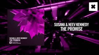 Susana & Neev Kennedy - The Promise (Amsterdam Trance)