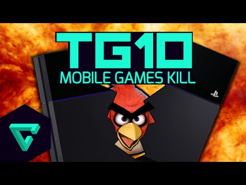 TG10 : Top 10 Reasons Mobile Games Are Killing Gaming