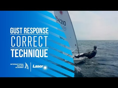 Laser Sailing: Gust Response - Correct Technique