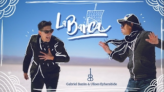 LA BARCA - Gabriel Bazan feat Ulises Eyherabide (Video Oficial).