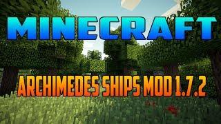 Minecraft 1.7.2 - Como Descargar e Instalar Archimedes Ships MOD - ESPAÑOL