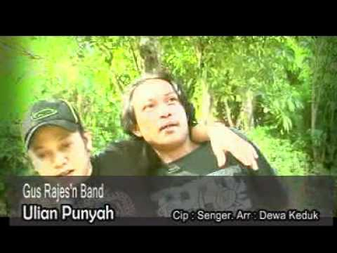 GUS RAJES' N BAND   ULIAN PUNYAH Travel Video