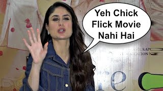 Kareena Kapoor Reaction On Calling Veere Di Wedding A Chick Flick Movie