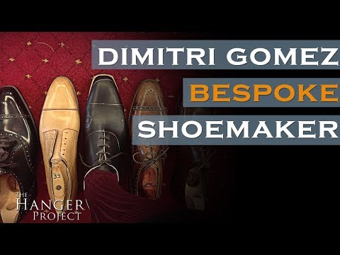 Dimitri Gomez: Bespoke Shoemaker