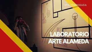 🧪Laboratorio Arte Alameda - Jaime Lobato