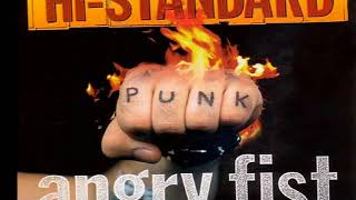 Band: Hi Standard Album: Angry Fist Year: 1997 Label: Fat Wreck cho...