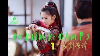 Cô Kiếm Kỳ Đàm 2   Legend of the Ancient Sword 1