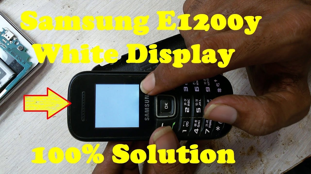 How To Repair Samsung E1200y White Display Solution 100 Tested