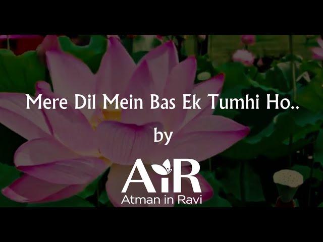 Mere Dil Mein Bas Ek Tumhi Ho | Spiritual Bhajan by AiR | AiR Bhajan |