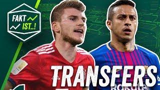 Werner zum FC Bayern, Thiago zu Barcelona? Fakt ist..! Transfer Spezial Sommerpause 2018