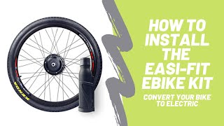 How to Install the Easi-Fit Ebike Kit
