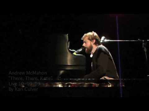 Andrew McMahon - There, There, Katie - Live 10-19-09