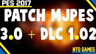 PES 2017 PATCH 3.0 + DLC 1.02 ATUALIZADO