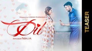 DIL - TEASER    NINJA    Valentines Special    New Punjabi Songs 2016