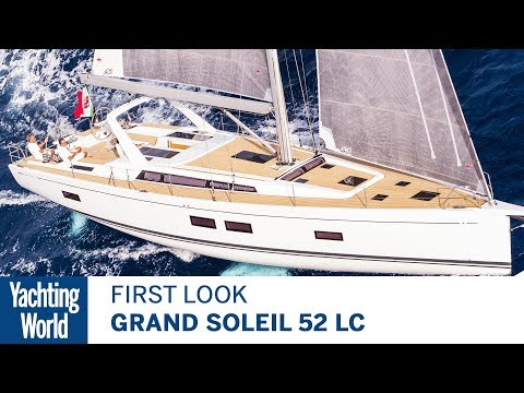 Grand Soleil 52 LC | First Look | Yachting World