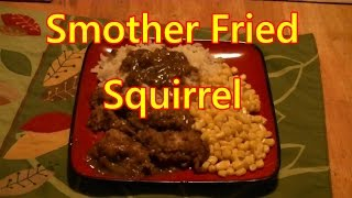 Fried Squirrel and Gravy-The Easy Way!